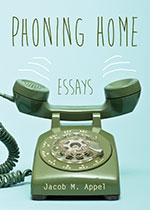 Phoning Home: Essays, Einstein's Beach House: Stories, and Scouting for the Reaper: Stories