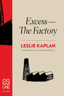 Excess—The Factory