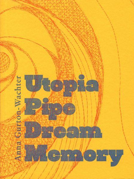 Utopia Pipe Dream Memory