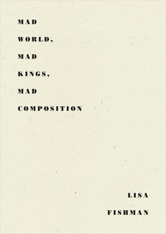 Mad World, Mad Kings, Mad Composition