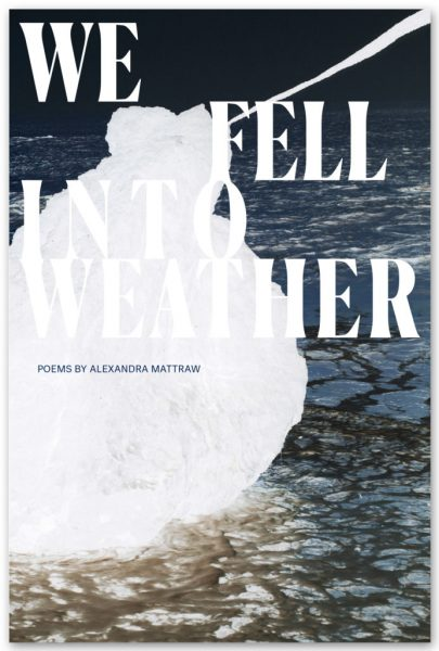 We Fell into Weather