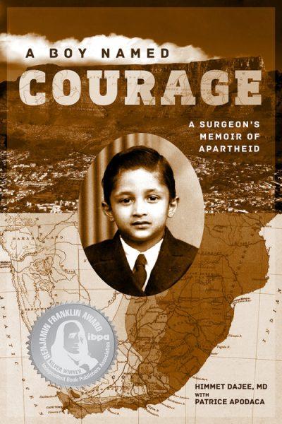 A Boy Named Courage: A Surgeon's Memoir of Apartheid