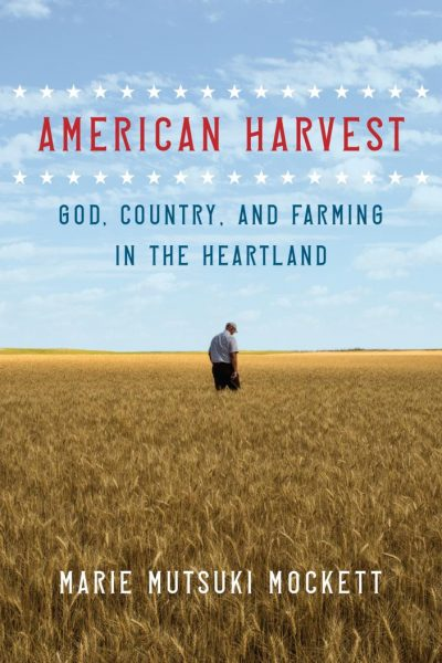 American Harvest: God, Country, and Farming in the Heartland