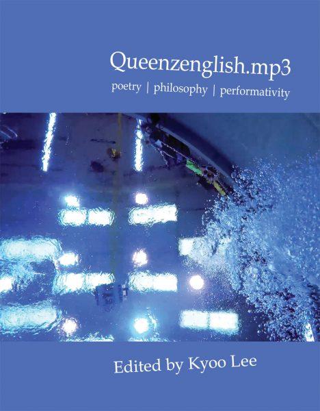 Queenzenglish.mp3: poetry | philosophy | performativity