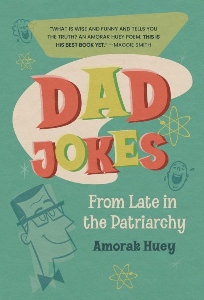 Dad Jokes from Late in the Patriarchy