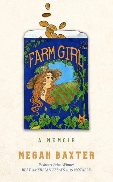 Farm Girl: a Memoir